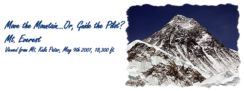 Move the Mountain...Or, Guide the Pilot? Mt. Everest